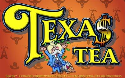 Play Texas Tea - Slots - IGT games