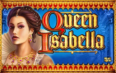 Play Queen Isabella - Slots - High 5 Games