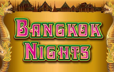 Play Bangkok Nights - Slots - NYX games