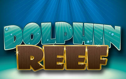 Play Dolphin Reef - Slots - NYX games