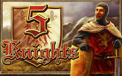 Play 5 Knights - Slots - NYX games