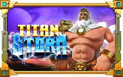 Play Titan Storm - Slots - NYX games