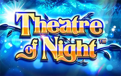 Play Theatre of the Night - Slots - NextGen