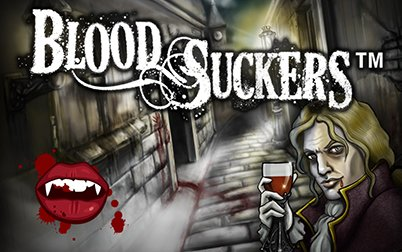 Play Blood Suckers Touch - Slots - NetEnt games