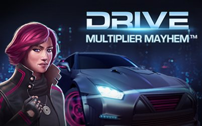 Play Drive - Slots - NetEnt games
