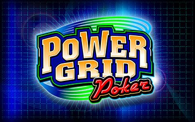Play Power Grid - Video Poker - Grand Vision games