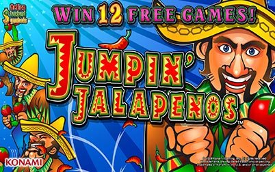 Play Jumpin' Jalapenos - Slots - Konami games