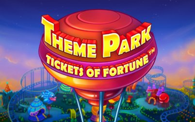 Play Theme Park: Tickets of Fortune - Slots - NetEnt games